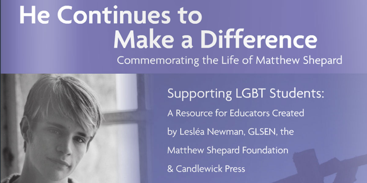 "MSF & GLSEN Release Curriculum Based On ""October Mourning,"" Book of Poetry About Matthew Shepard"