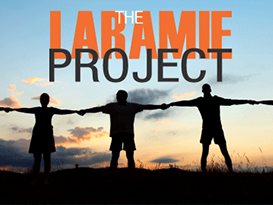 Laramie Project Support